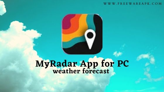 MyRadar App for PC