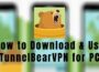 Tunnelbear VPN for windows