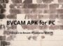 BVCAM apk for PC
